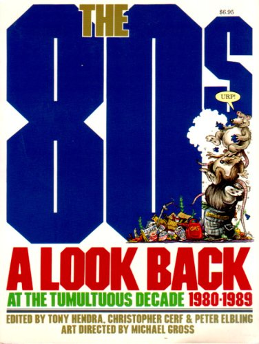 The 80s: A Look Back at the: Tony Hendra~Christopher Cerf~Peter