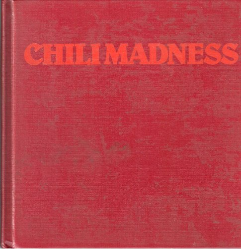 9780894801358: Chili Madness: The Pecos River Spice Chili Cookbook