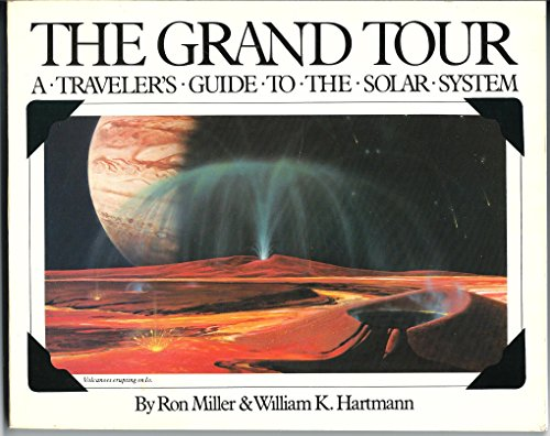 9780894801464: The Grand Tour : A Traveller's Guide to the Solar System