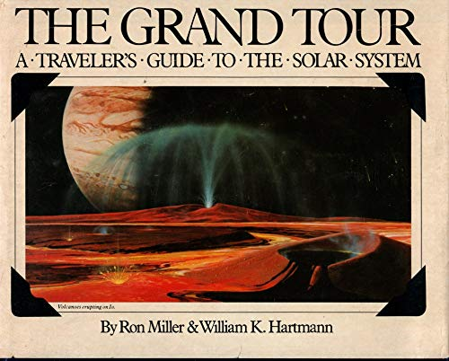 9780894801471: The grand tour: A traveler's guide to the solar system