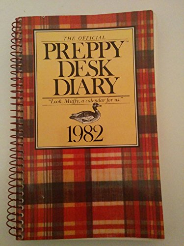 9780894801631: The Official Preppy Desk Diary: 1982