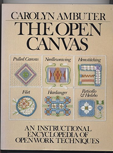 The Open Canvas: an instructional encyclopedia of open work techniques