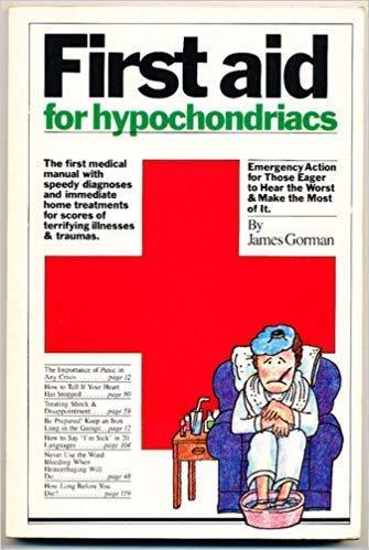 9780894801730: First Aid for Hypochondriacs