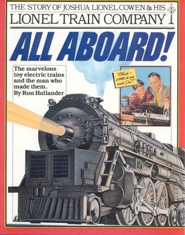 9780894801846: All Aboard!: The Story of Joshua Lionel Cowen & His Lionel Train Company