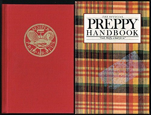 Official Preppy Handbook: The Completely Outstanding Gift: BIRNBACH, Lisa (editor).