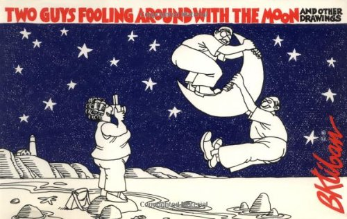 Two Guys Fooling Around with the Moon (0894801988) by B. Kliban