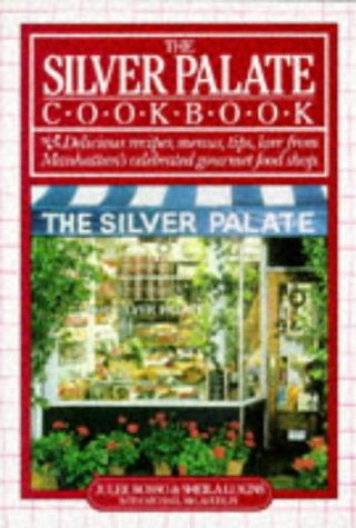The Silver Palate Cookbook: Rosso, Julee; Lukins, Sheila; McLaughlin, Michael