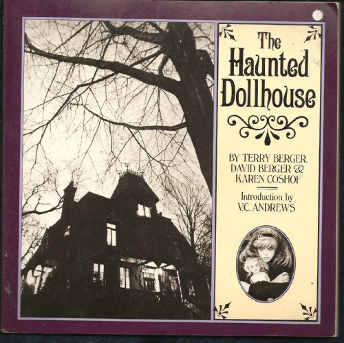 The Haunted Dollhouse (0894802062) by Terry Berger; David Berger