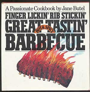 9780894802072: Finger lickin', rib stickin', great tastin', hot & spicy barbecue