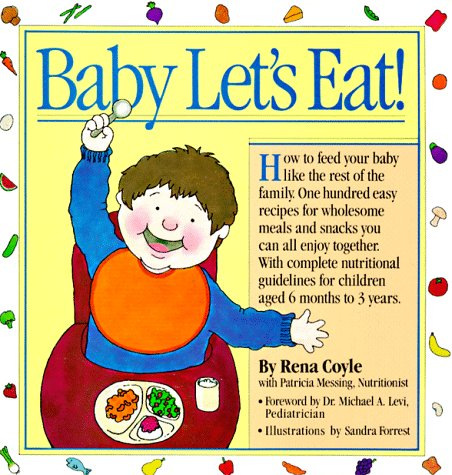 9780894803000: Baby Let's Eat! (Welcome Books (Workman Publishing))