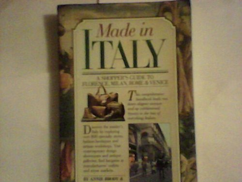 9780894803055: Made in Italy: A Shoppers Guide to Florence, Milan, Rome & Venice