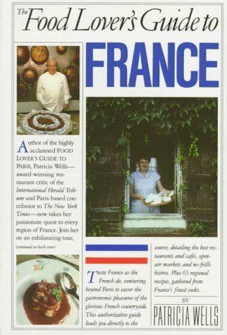 Food Lover's Guide to France