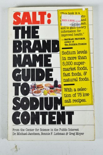 Salt: The Brand Name Guide to Sodium Content: Jacobson, Michael