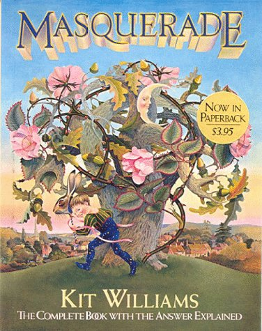 Masquerade: The Complete Book with the Answer: Williams, Kit