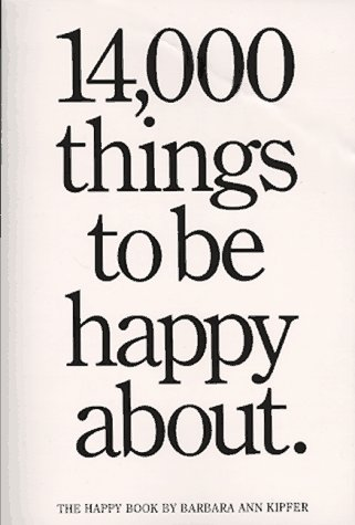 9780894803703: 14,000 Things to Be Happy About