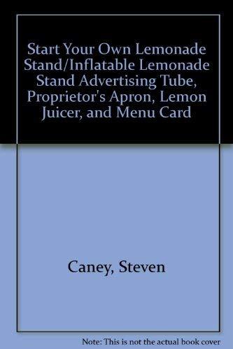Start Your Own Lemonade Stand/Inflatable Lemonade Stand: Caney, Steven
