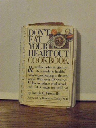 Don't Eat Your Heart Out Cookbook