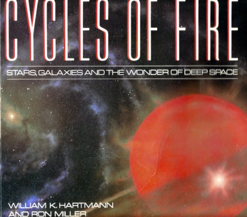 9780894805028: Cycles of Fire: Stars, Galaxies and the Wonder of Deep Space