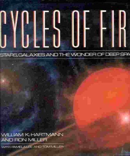 9780894805103: Cycles of Fire: Stars, Galaxies, and the Wonder of Deep Space