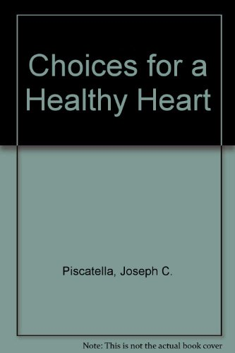 9780894805837: Choices for a Healthy Heart