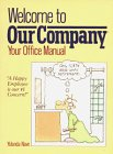 9780894806087: Welcome to Our Company: Your Office Manual