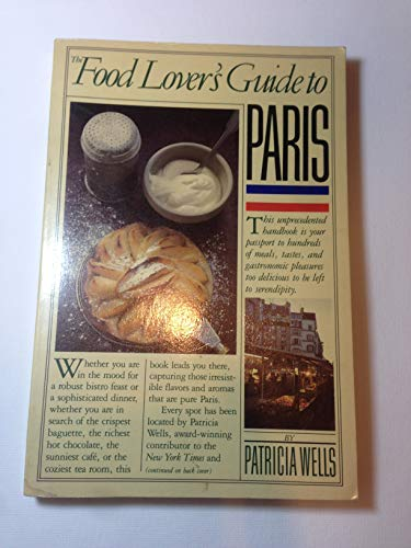 9780894806582: The Food Lover's Guide to Paris