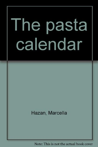 The pasta calendar (0894806955) by Marcella Hazan