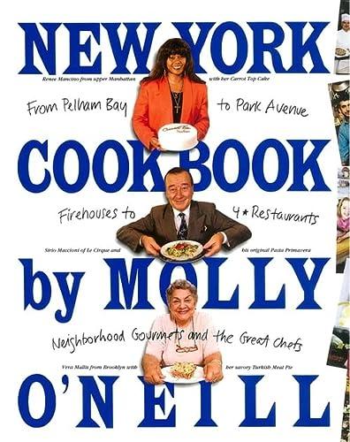 9780894806988: New York Cookbook: From Pelham Bay to Park Avenue, Firehouses to Four-Star Restaurants