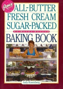 Rosie's Bakery All-Butter, Fresh Cream, Sugar-Packed Baking Book