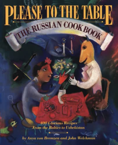 9780894807534: Please to the Table: The Russian Cookbook