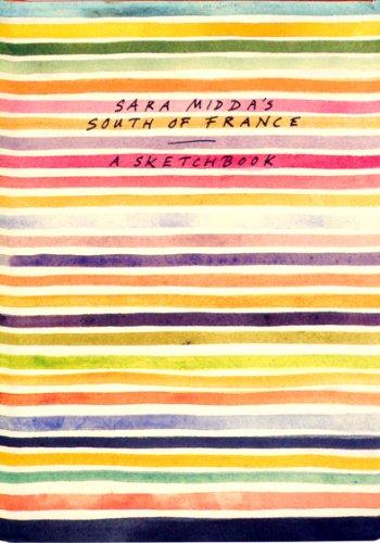 9780894807633: Sara Midda's South of France: A Sketchbook