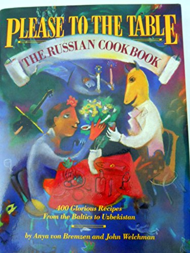 9780894808456: Please to the Table: The Russian Cookbook