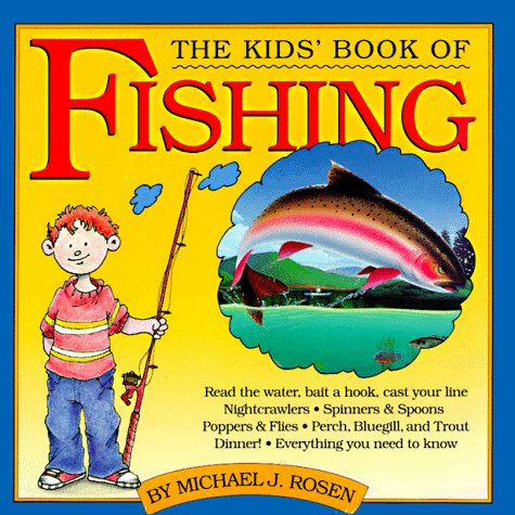9780894808661: The Kids' Book of Fishing