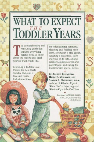 9780894809941: What to Expect the Toddler Years