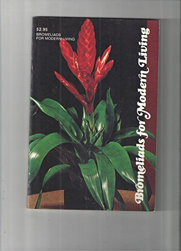 9780894840050: Bromeliads for Modern Living