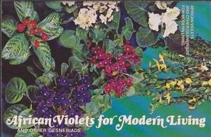 African Violets and Other Gesneriads for Modern Living