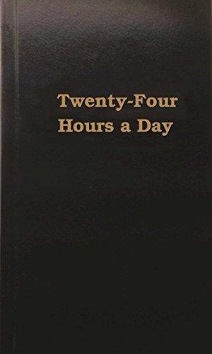 9780894860126: Twenty Four Hours a Day