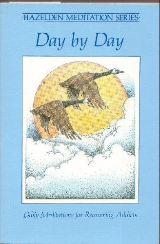 9780894860164: Day by Day: Daily Meditations for Recovering Addicts