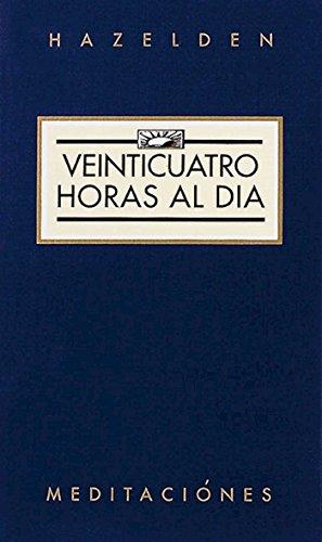 9780894860997: Veinticuatro Horas al Dia: Spanish Trans (Hazelden Meditations)