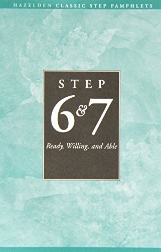 9780894861284: Step Six and Seven: Ready, Willing and Able