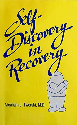 9780894862380: Self-discovery in recovery