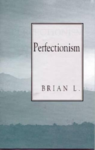 9780894862595: Perfectionism