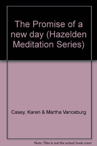 9780894863080: The Promise of a new day (Hazelden Meditation Series) [Hardcover] by