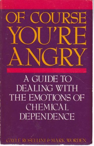 9780894863332: Of Course You're Angry