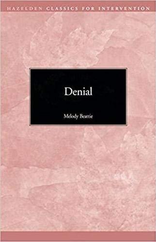 9780894863431: Denial (Hazelden Classics for Intervention)