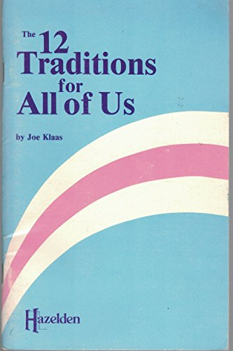 9780894863578: Twelve Traditions for All of Us