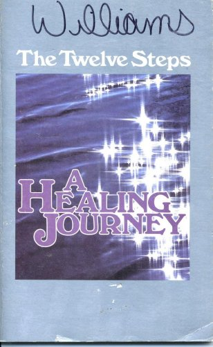 The Twelve Steps: A Healing Journey