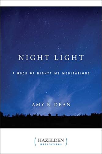 9780894863813: Night Light: A Book of Nighttime Meditations (Hazelden Meditation Series)