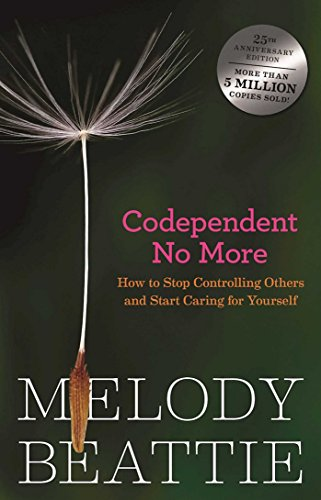 9780894864025: Codependent No More: Stop Controlling Others And Start Caring for Yourself