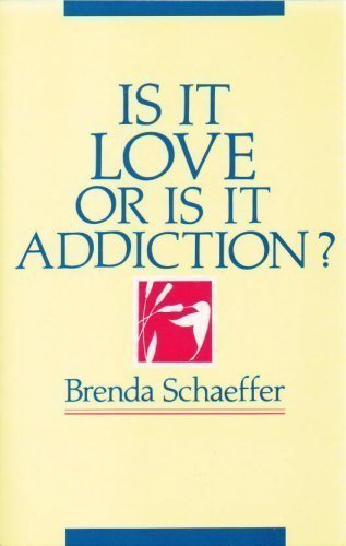 9780894864131: Is It Love or Is It Addiction